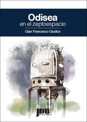 Dibujo20130914 book cover - odisea en el zeptoespacio - g f giudice - jotdown books